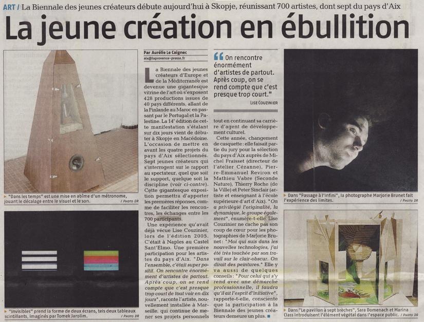 2009.09.03 : Invisibles, La Provence